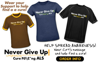 Never Give Up - Cure ALS tshirts